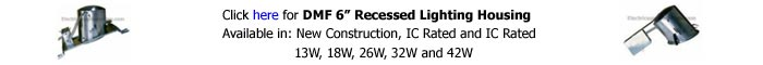DMF 6 inch Recessed Housing