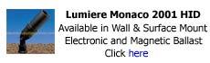 Lumiere Monaco 2001 HID Mount