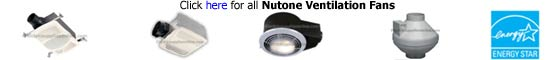 Nutone Ventilation Fans